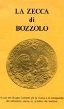La zecca di Bozzolo